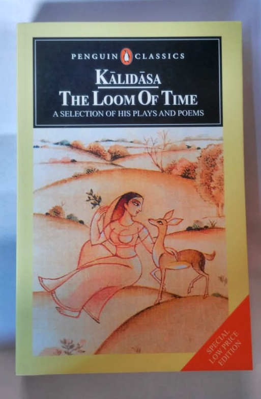 THE LOOM OF TIME KALIDASA Penguin Classic