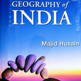 GEOGRAPHY of INDIA BY Majid Husain