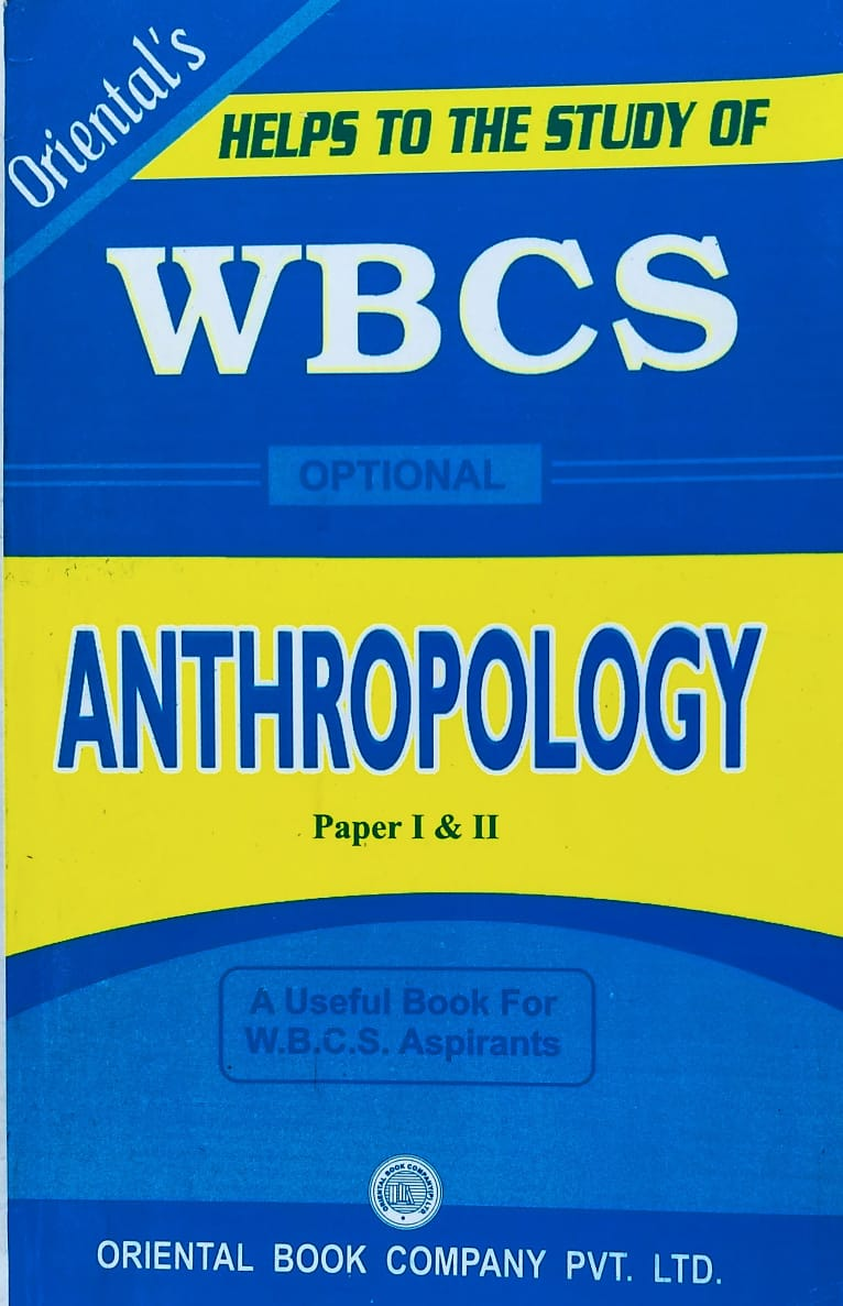 WBCS ANTHROPOLOGY PAPER 1 & 2 By Oriental's
