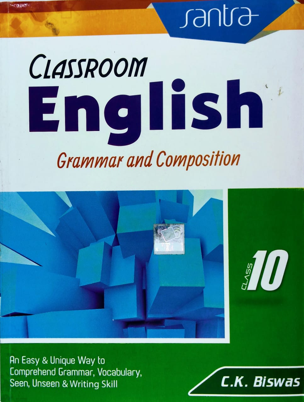CLASSROOM English Grammar and Composition Class 10