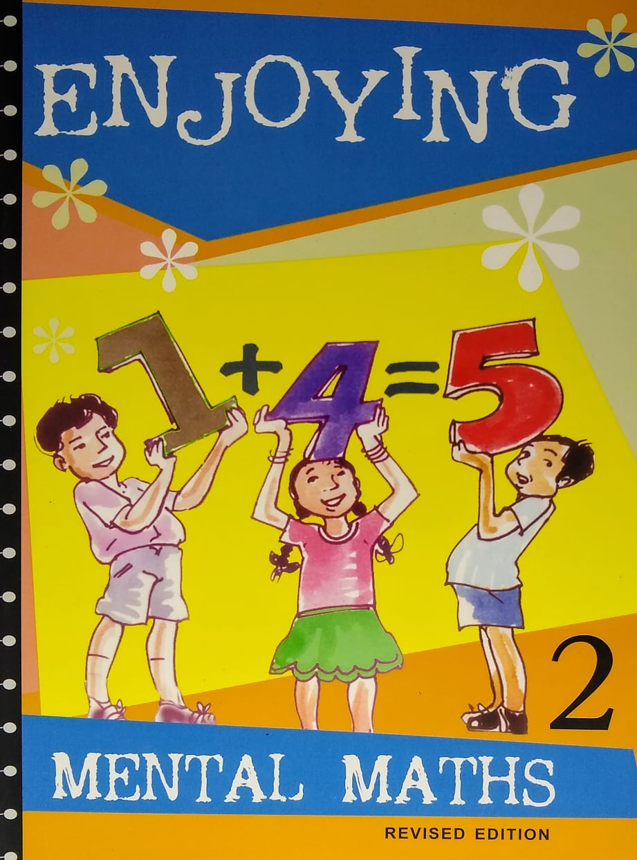 ENJOYING MENTAL MATHS 2 REVISED EDITION 2020