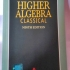 CLASSICAL | HIGHER ALGEBRA (Revised Ninth EDITION) Book by S.K Mapa